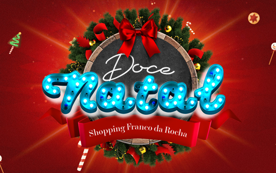 O Natal é mais doce no Shopping Franco da Rocha!